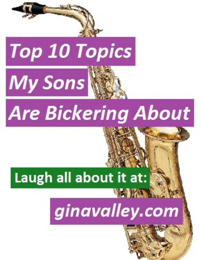 Top 10 Topics My Sons Are Bickering About