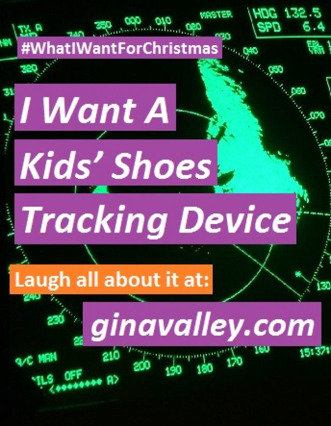 I Want A Kids' Shoes Tracking Device #whatIwantforChristmas