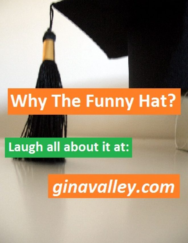 Why The Funny Hat?