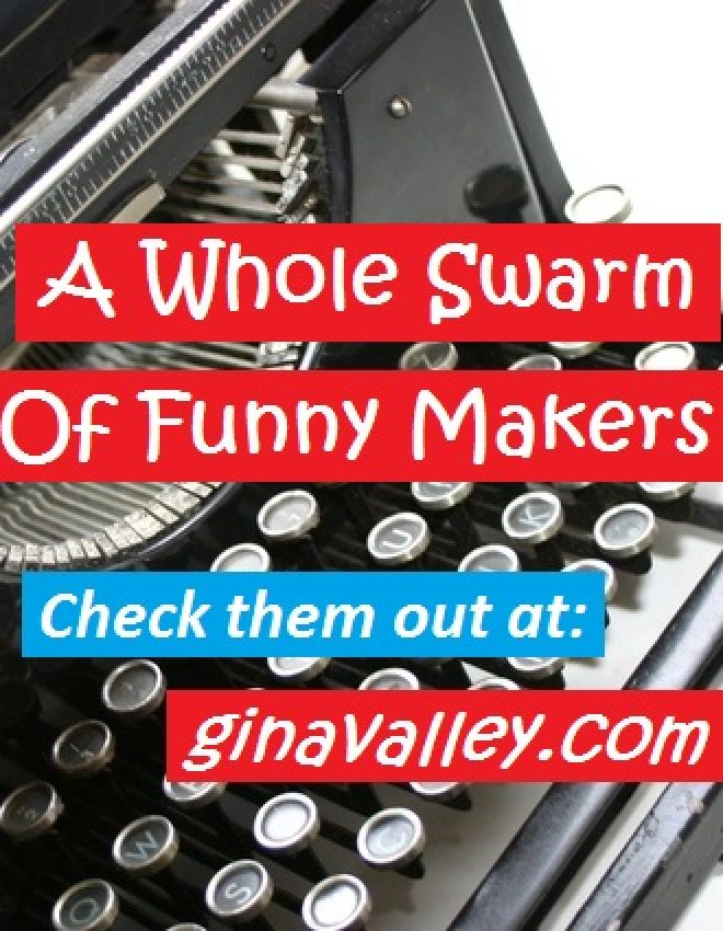 A Whole Swarm Of Funny Makers